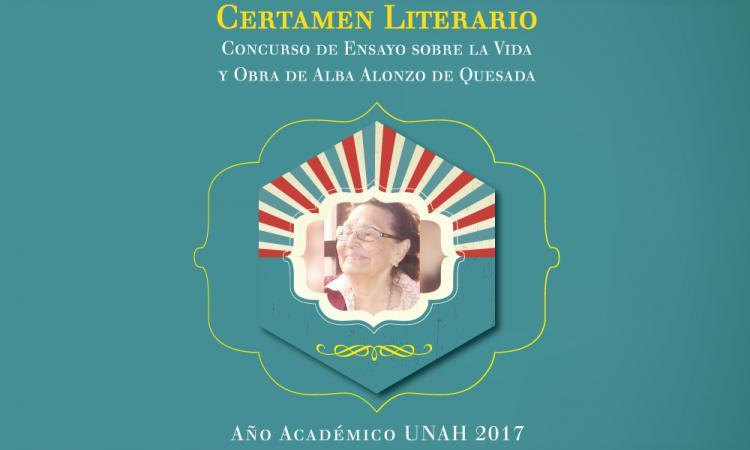 """Concurso de Ensayo  """"Vida y Obra de Alba Alonzo de Quesada  Año Académico 2017"""""""